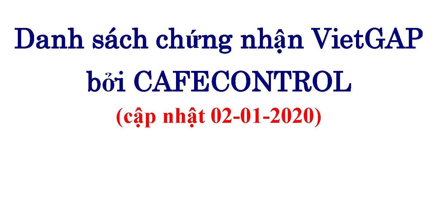 Danh sách chứng nhận VietGAP bởi Cafecontrol (cập nhật 02-01-2020)